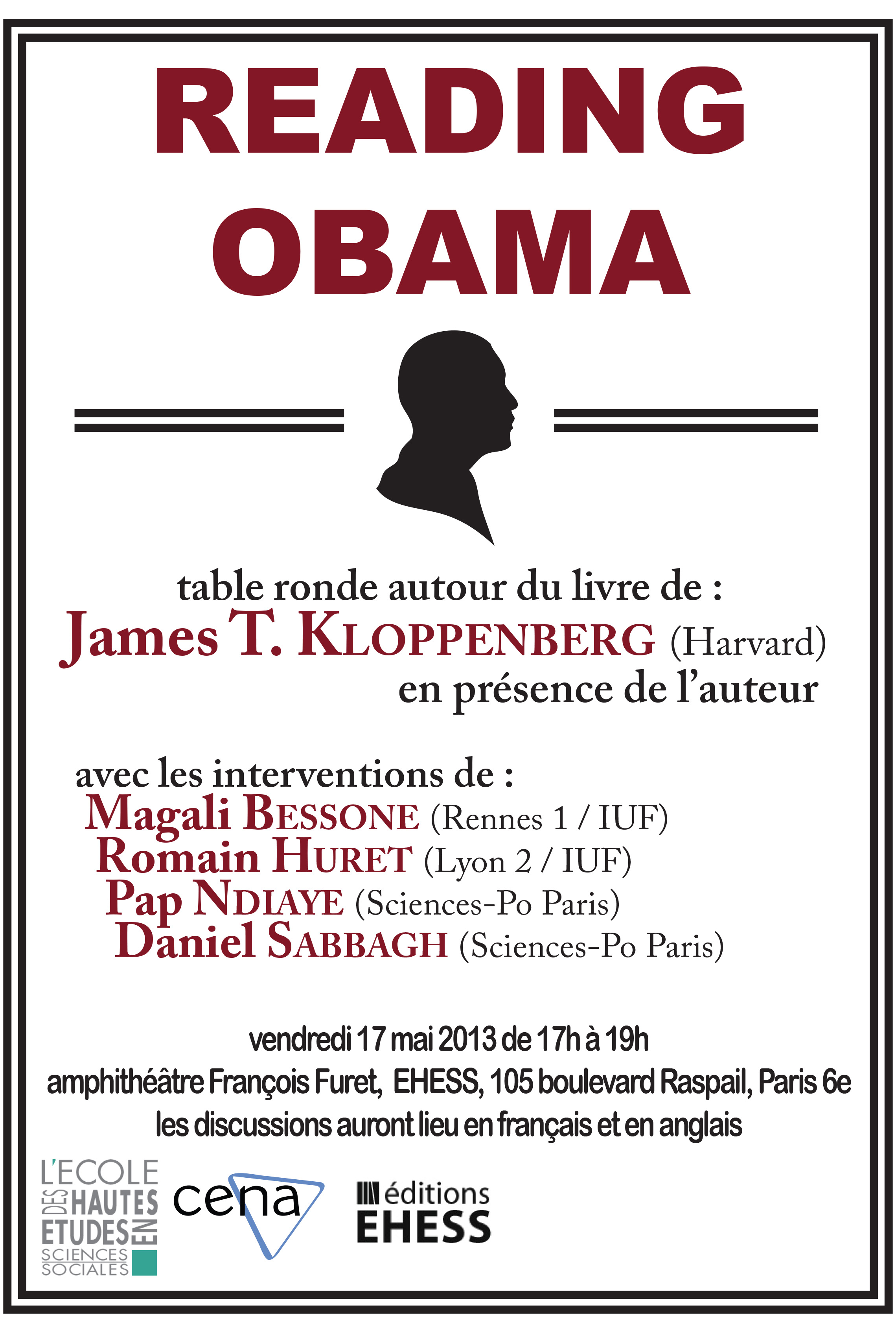 17 mai 2013 : Reading Obama: Dreams, Hope, and the American Political Tradition (Princeton, 2011)